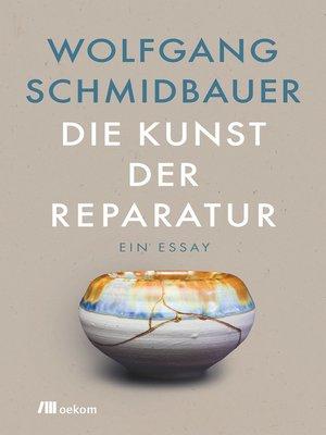 cover image of Die Kunst der Reparatur
