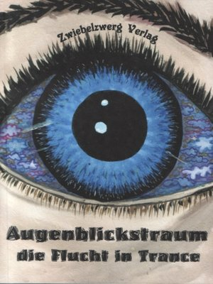cover image of Augenblickstraum--Die Flucht in Trance