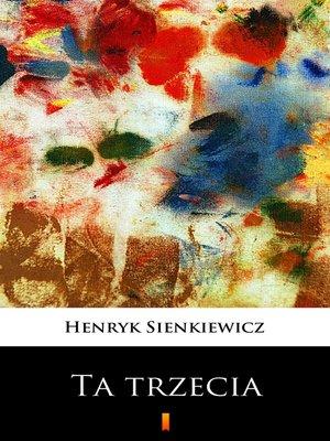 cover image of Ta trzecia