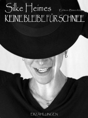 cover image of Keine Bleibe für Schnee