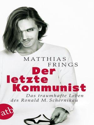 cover image of Der letzte Kommunist