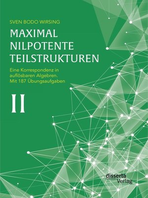 cover image of Maximal nilpotente Teilstrukturen II