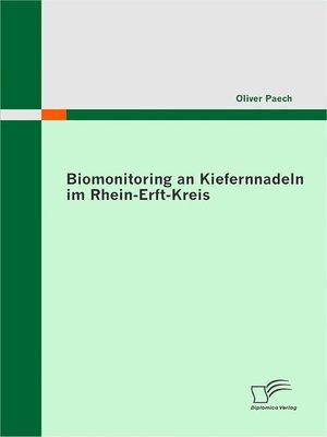 cover image of Biomonitoring an Kiefernnadeln im Rhein-Erft-Kreis
