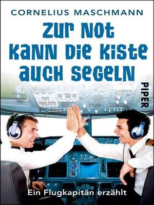 cover image of Zur Not kann die Kiste auch segeln