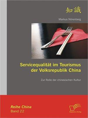 cover image of Servicequalität im Tourismus der Volksrepublik China