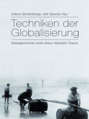 cover image of Techniken der Globalisierung