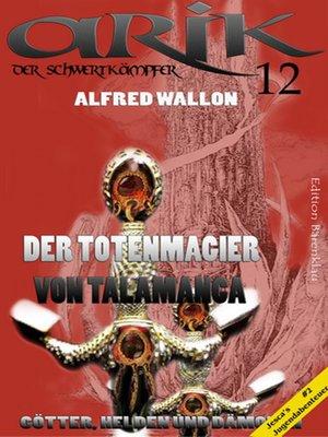 cover image of Arik der Schwertkämpfer 12