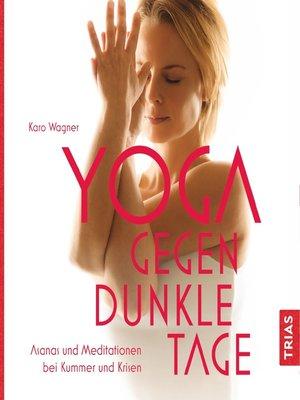 cover image of Yoga gegen dunkle Tage