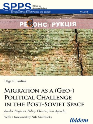 cover image of Migration as a (Geo-)Political Challenge in the Post-Soviet Space