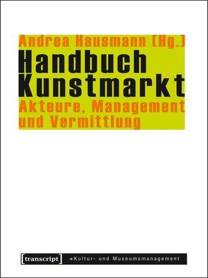 cover image of Handbuch Kunstmarkt