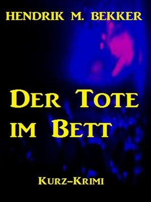 cover image of Der Tote im Bett (Ein Fall für Kommissar Dreyer)