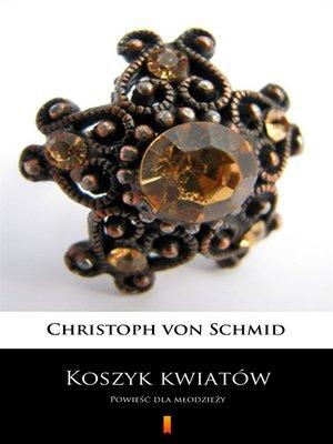 cover image of Koszyk kwiatów