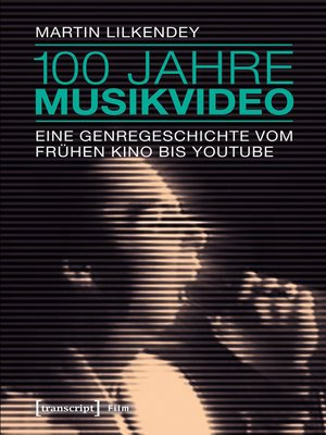 cover image of 100 Jahre Musikvideo