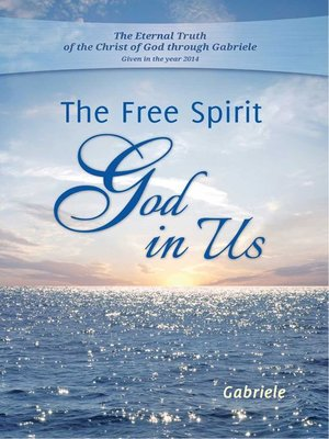 cover image of The Free Spirit God in Us