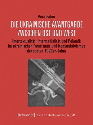 cover image of Die ukrainische Avantgarde zwischen Ost und West