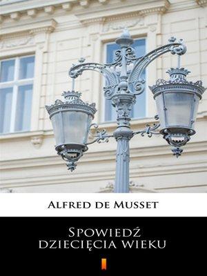 cover image of Spowiedź dziecięcia wieku