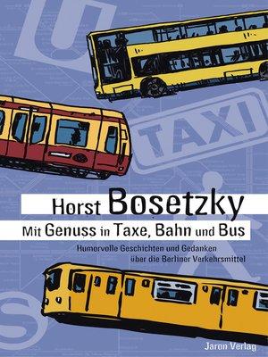 cover image of Mit Genuss in Taxe, Bahn und Bus