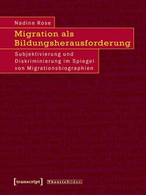 cover image of Migration als Bildungsherausforderung