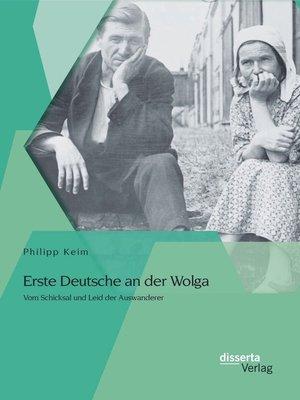 cover image of Erste Deutsche an der Wolga