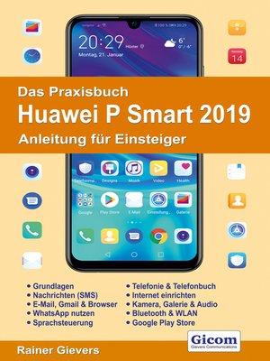 cover image of Das Praxisbuch Huawei P Smart 2019--Anleitung für Einsteiger