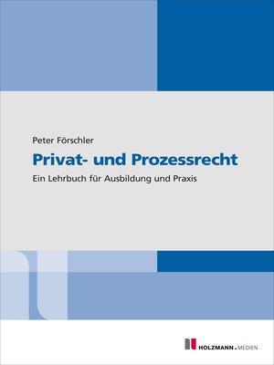 cover image of Privat- und Prozessrecht