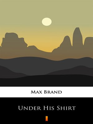cover image of Under His Shirt