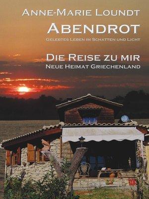 cover image of Abendrot (2) Die Reise zu mir