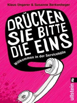 cover image of »Drücken Sie bitte die Eins«
