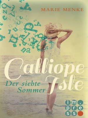 cover image of Calliope Isle. Der siebte Sommer