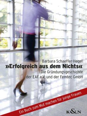 cover image of »Erfolgreich aus dem Nichts«