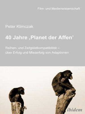 cover image of 40 Jahre 'Planet der Affen'