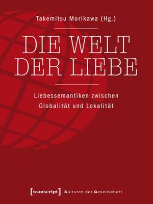 cover image of Die Welt der Liebe