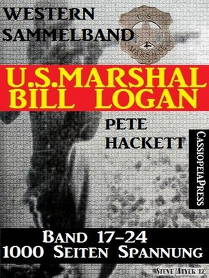 cover image of U.S. Marshal Bill Logan, Band 17-24, Western Sammelband