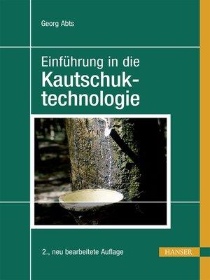 cover image of Einführung in die Kautschuktechnologie