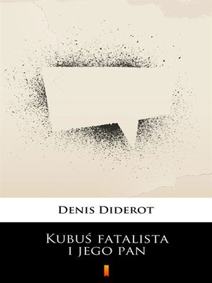 cover image of Kubuś fatalista i jego pan