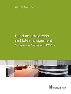 cover image of Rundum erfolgreich im Hotelmanagement