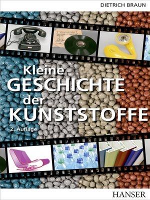 cover image of Kleine Geschichte der Kunststoffe