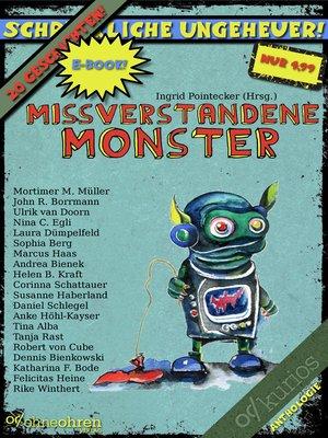 cover image of Missverstandene Monster