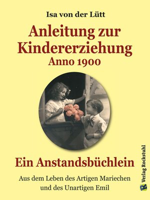 cover image of Anleitung zur Kindererziehung Anno 1900