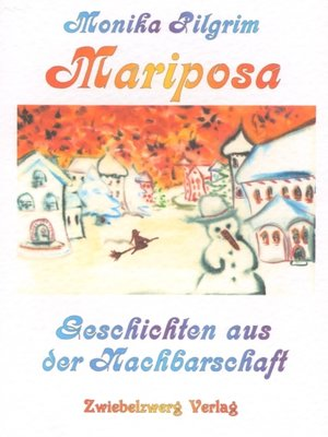 cover image of Mariposa, Geschichten aus der Nachbarschaft