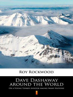 cover image of Dave Dashaway around the World