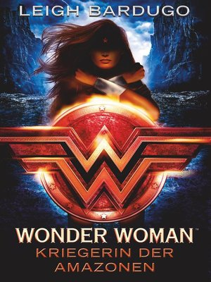 cover image of Wonder Woman--Kriegerin der Amazonen