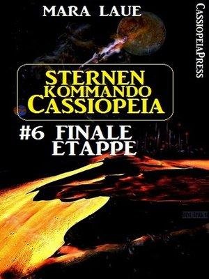cover image of Sternenkommando Cassiopeia 6