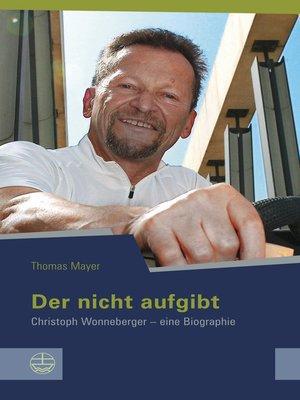 cover image of Der nicht aufgibt