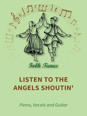 cover image of Listen to the Angels Shoutin'