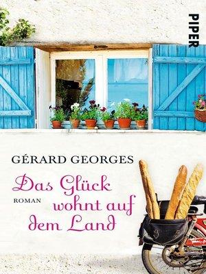 cover image of Das Glück wohnt auf dem Land