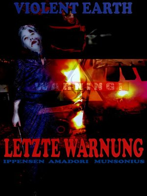 cover image of Letzte Warnung (Prequel zur Zombie-Serie VIOLENT EARTH)