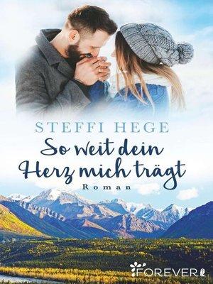 cover image of So weit dein Herz mich trägt