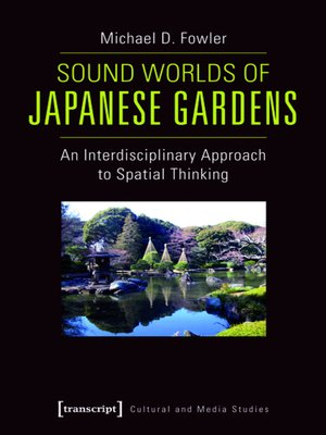 cover image of Sound Worlds of Japanese Gardens