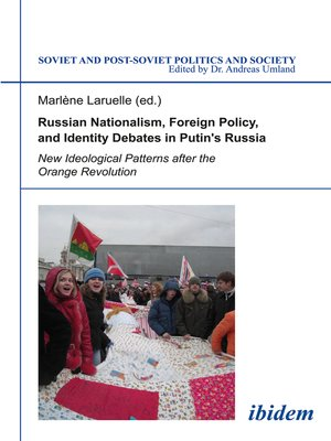cover image of Russian Nationalism, Foreign Policy and Identity Debates in Putin's Russia
